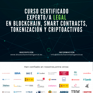Curso Certificado Experto/a Legal en Blockchain, Smart Contracts, Tokenización y Criptoactivos