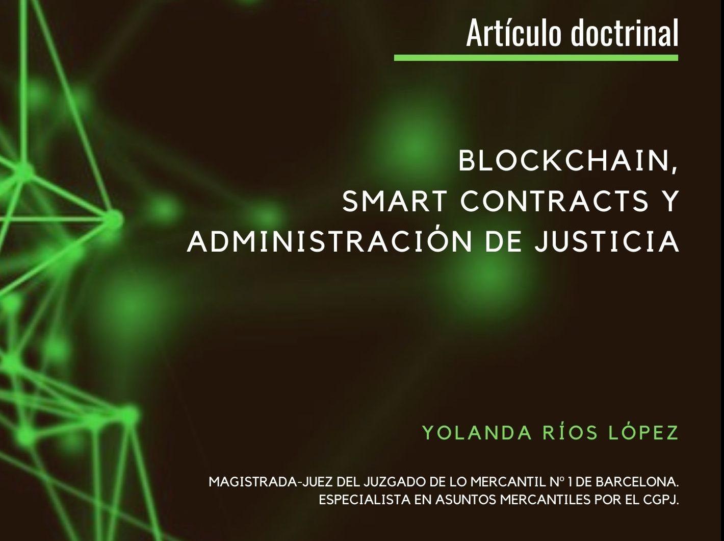 BLOCKCHAIN, SMART CONTRACTS Y ADMINISTRACIÓN DE JUSTICIA