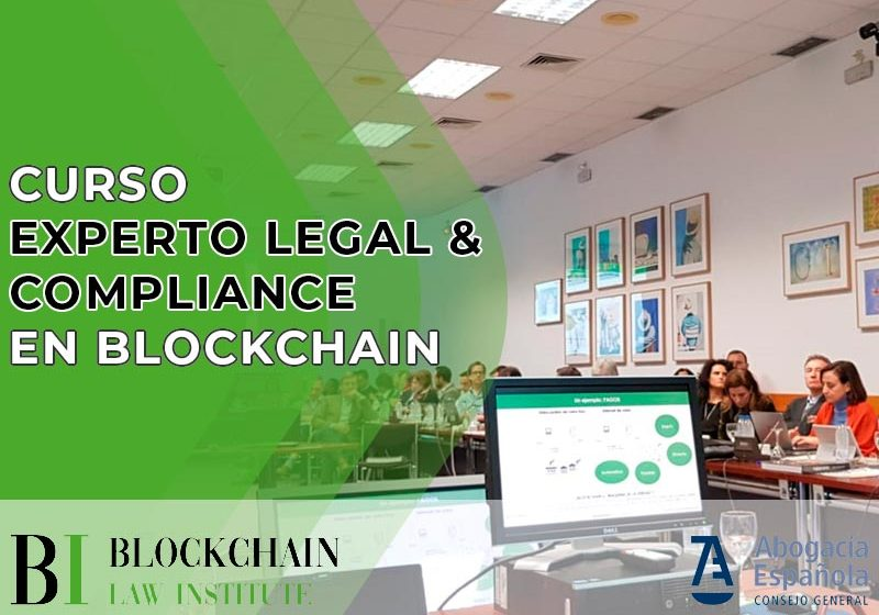 Curso Experto Legal & Compliance en Blockchain